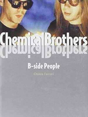 Chemical brothers – bside people